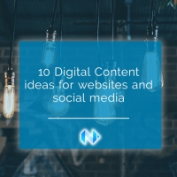10 digital content ideas for your website and social media campaign
